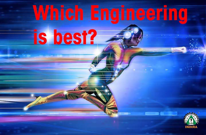 Which Engineering is best?